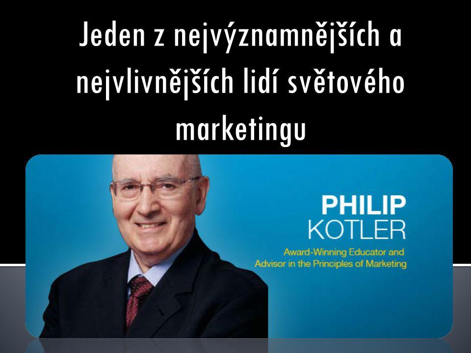 Jeden z nejvýznamnějších a nejvlivnějších lidí světového marketingu