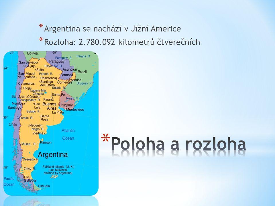 * Argentina se nachází v Jížní Americe * Rozloha: 2.780.092 kilometrů čtverečních