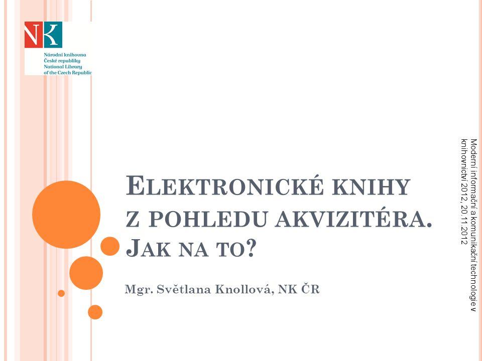 TRH ELEKTRONICKÝCH PUBLIKACÍ NA ZAČÁTKU 21.