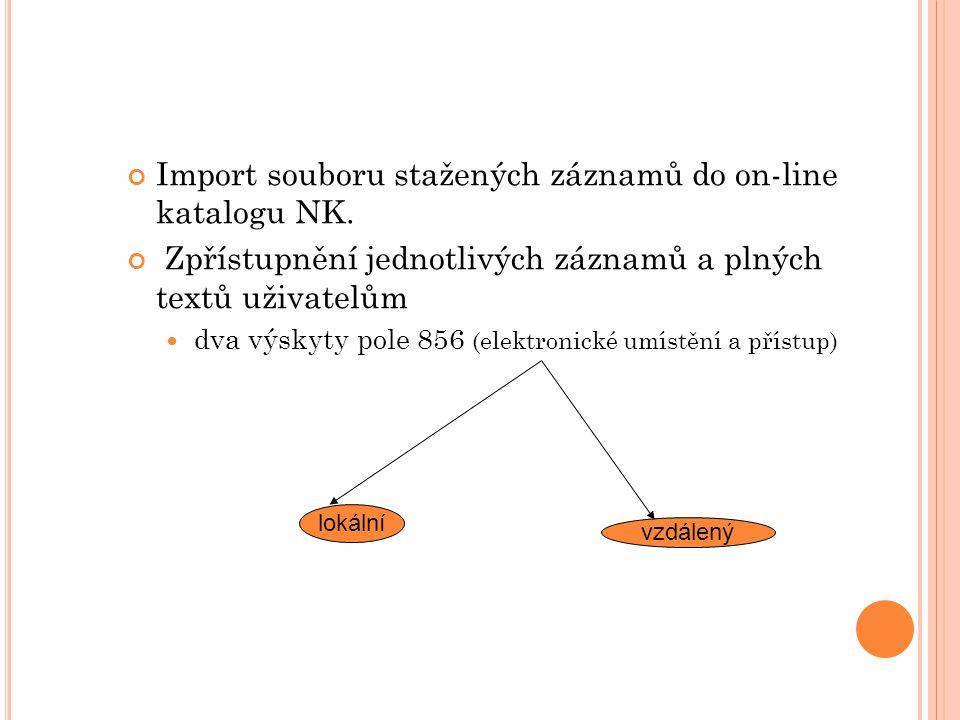 Import souboru stažených záznamů do on-line katalogu NK.