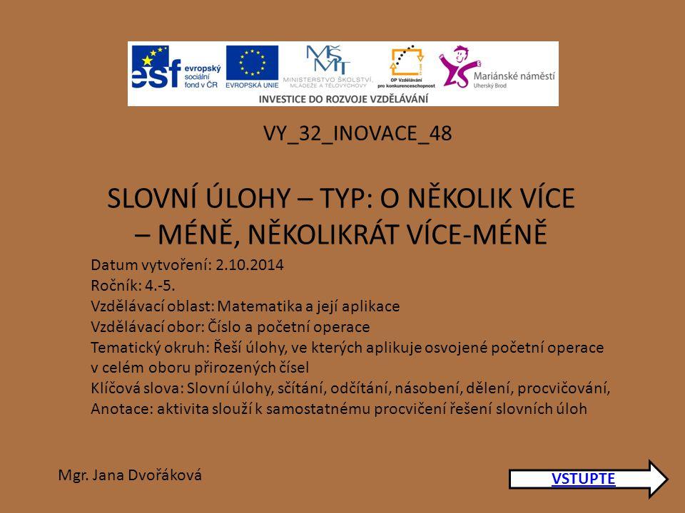 VSTUPTE VY_32_INOVACE_48 Mgr.