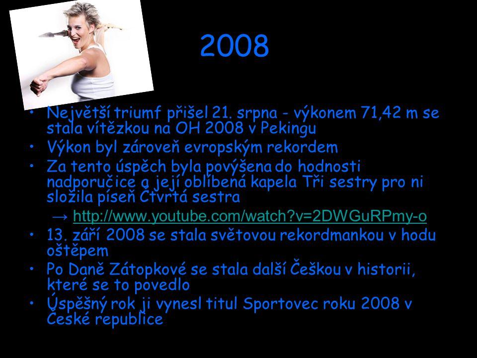2008 Největší triumf přišel 21.