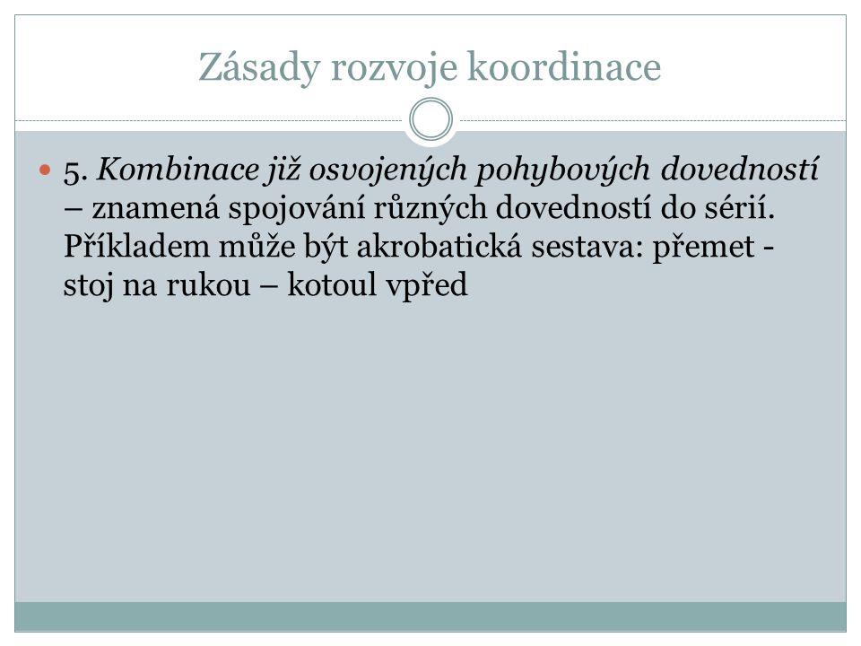 Zásady rozvoje koordinace 5.