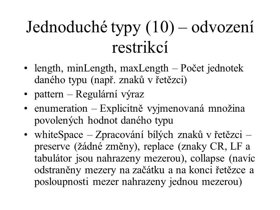 Jednoduché typy (10) – odvození restrikcí length, minLength, maxLength – Počet jednotek daného typu (např.