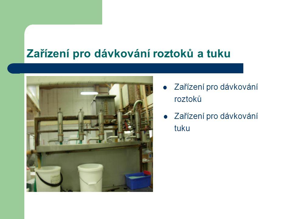 Zařízení pro dávkování roztoků a tuku Zařízení pro dávkování roztoků Zařízení pro dávkování tuku