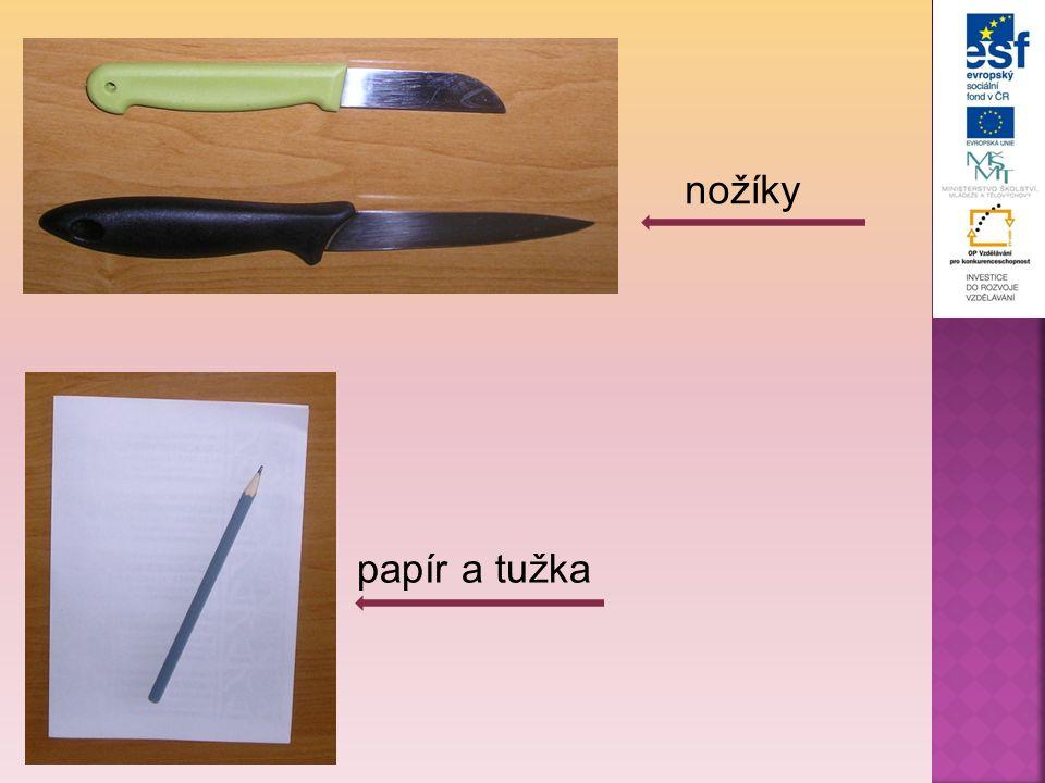 nožíky papír a tužka