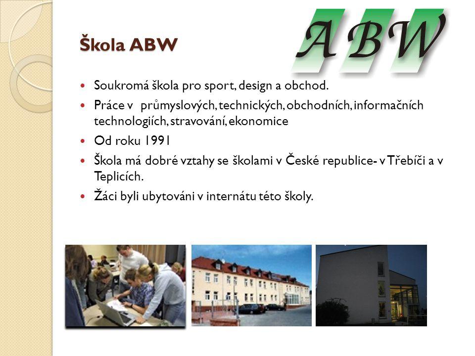 Škola ABW Soukromá škola pro sport, design a obchod. Práce v průmyslových, technických, obchodních, informačních technologiích, stravování, ekonomice