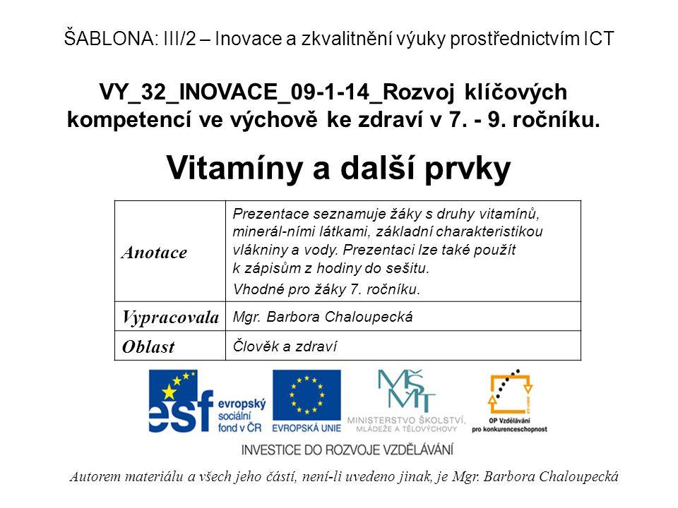 VY_32_INOVACE_09-1-14_Rozvoj klíčových kompetencí ve výchově ke zdraví v 7.