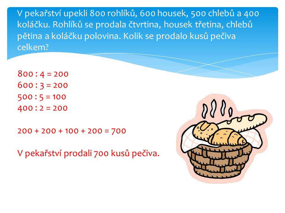 V pekařství upekli 800 rohlíků, 600 housek, 500 chlebů a 400 koláčku.
