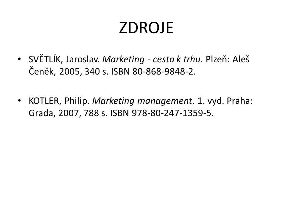 ZDROJE SVĚTLÍK, Jaroslav. Marketing - cesta k trhu.