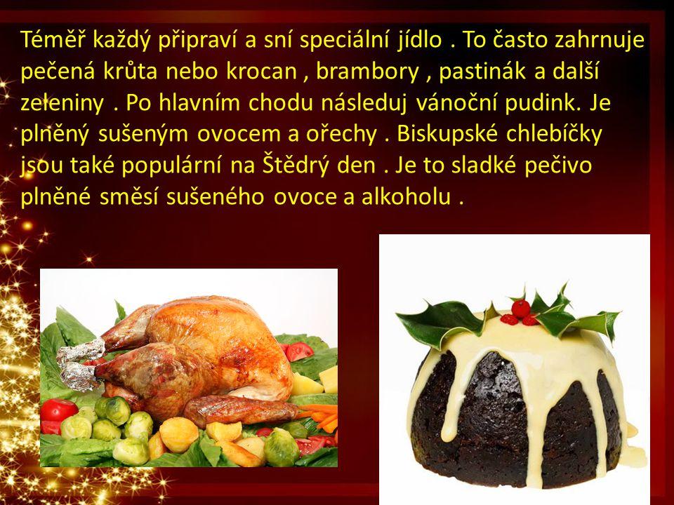 Téměř každý připraví a sní speciální jídlo. To často zahrnuje pečená krůta nebo krocan, brambory, pastinák a další zeleniny. Po hlavním chodu následuj