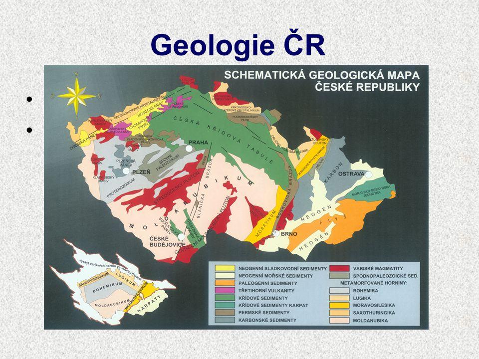 Geologie ČR geologická stavba je velmi pestrá horninové zastoupení a geologické stáří ukazuje geologická mapa