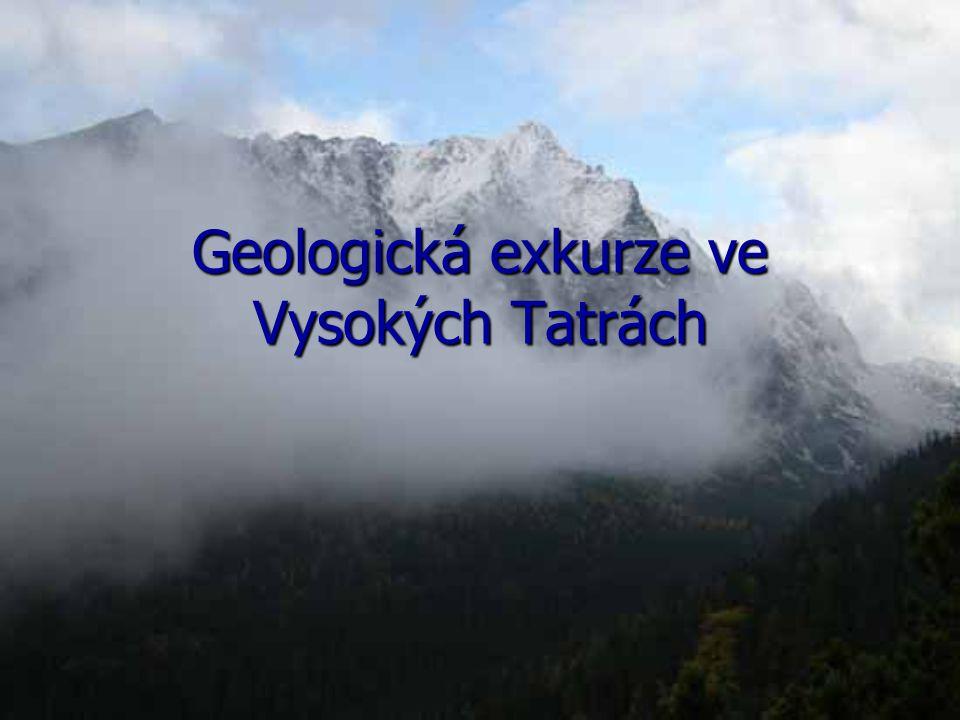 Geologická exkurze ve Vysokých Tatrách