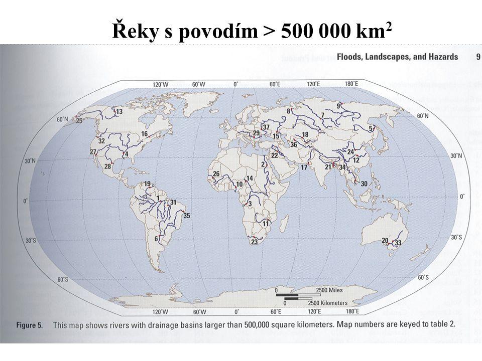 Řeky s povodím > 500 000 km 2