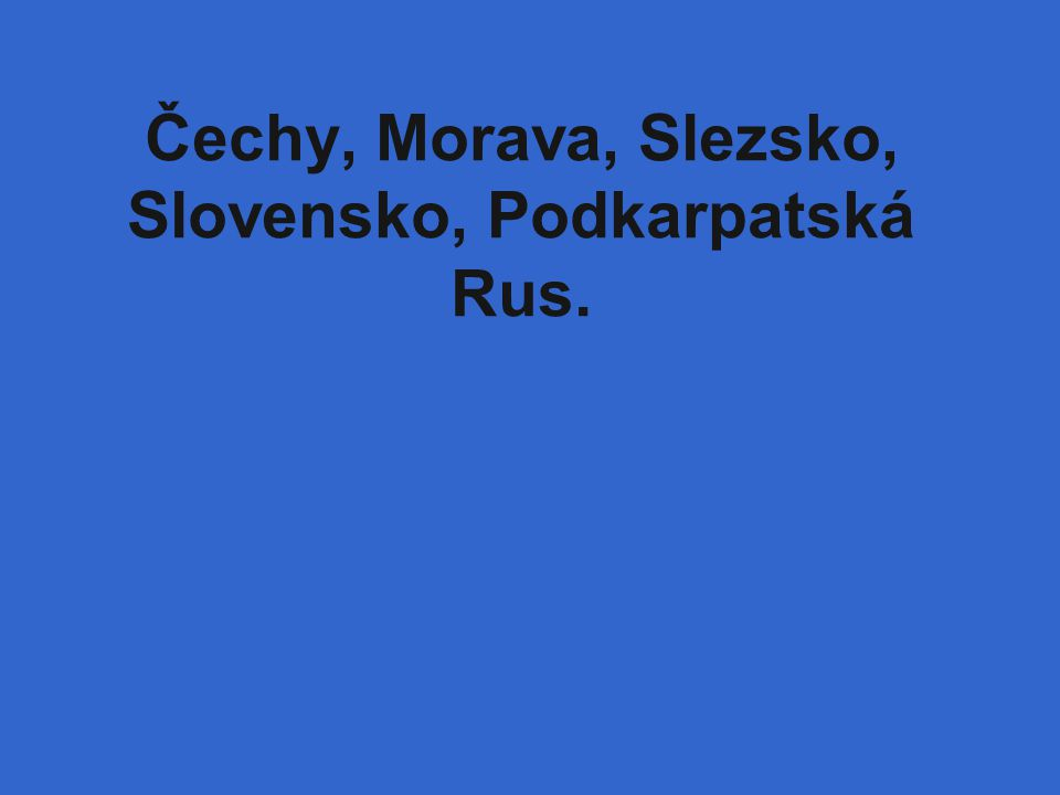 Jaké země tvořily Československo po 2. sv. válce?