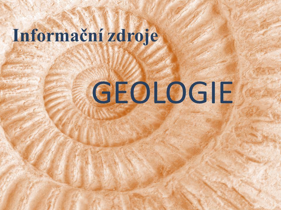 Informační zdroje GEOLOGIE