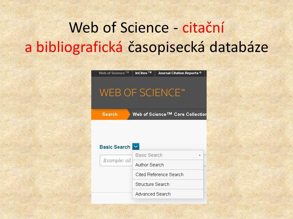 Web of Science - citační a bibliografická časopisecká databáze