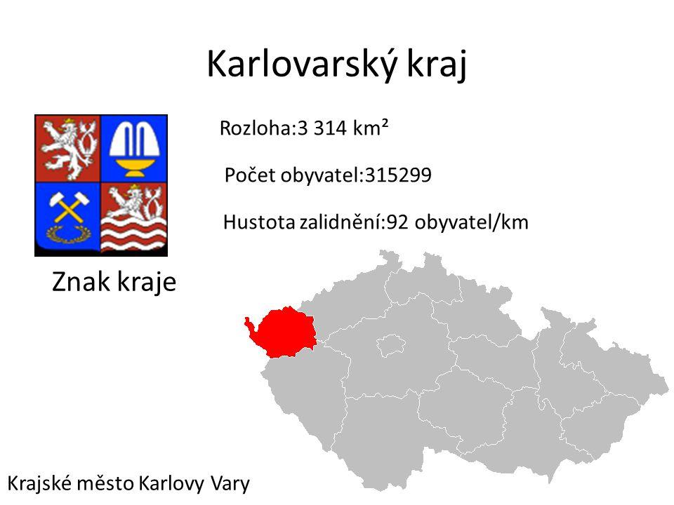 Karlovarský kraj Znak kraje Rozloha:3 314 km² Počet obyvatel:315299 Hustota zalidnění:92 obyvatel/km ² Krajské město Karlovy Vary