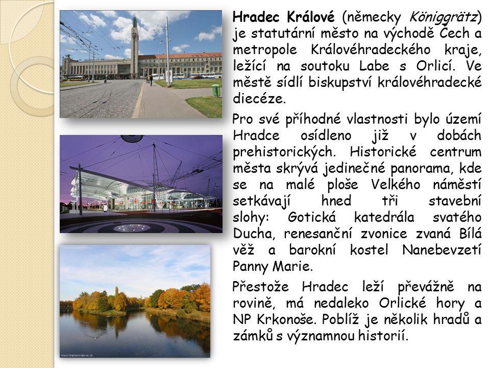 Hradec Králové (německy Königgrätz) je statutární město na východě Čech a metropole Královéhradeckého kraje, ležící na soutoku Labe s Orlicí. Ve městě