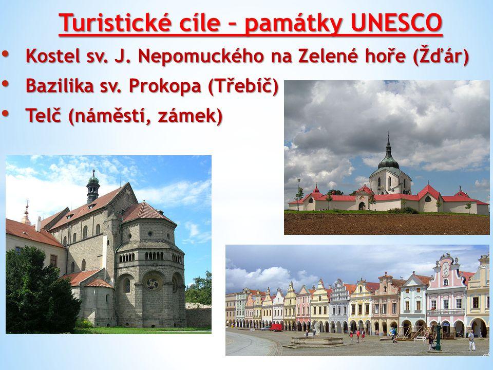 Turistické cíle – památky UNESCO Kostel sv. J. Nepomuckého na Zelené hoře (Žďár) Kostel sv. J. Nepomuckého na Zelené hoře (Žďár) Bazilika sv. Prokopa