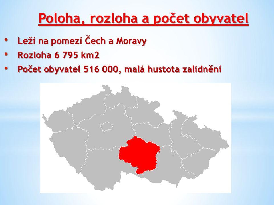 Poloha, rozloha a počet obyvatel Leží na pomezí Čech a Moravy Leží na pomezí Čech a Moravy Rozloha 6 795 km2 Rozloha 6 795 km2 Počet obyvatel 516 000,