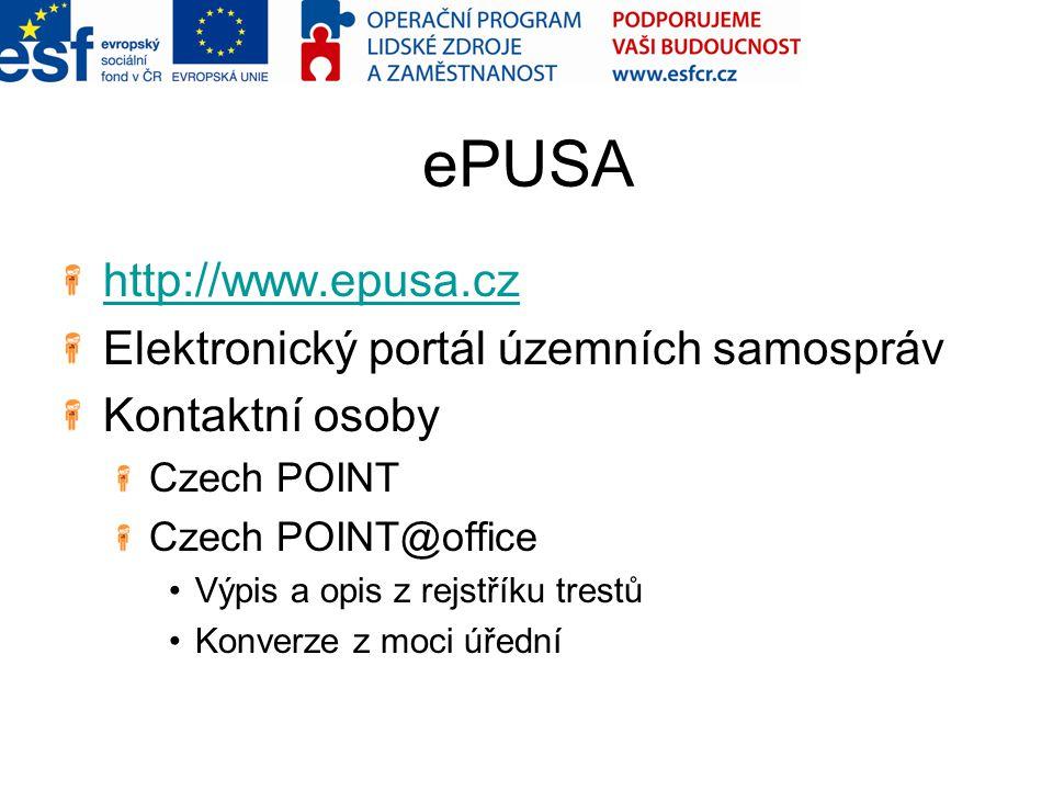 ePUSA http://www.epusa.cz Elektronický portál územních samospráv Kontaktní osoby Czech POINT Czech POINT@office Výpis a opis z rejstříku trestů Konver
