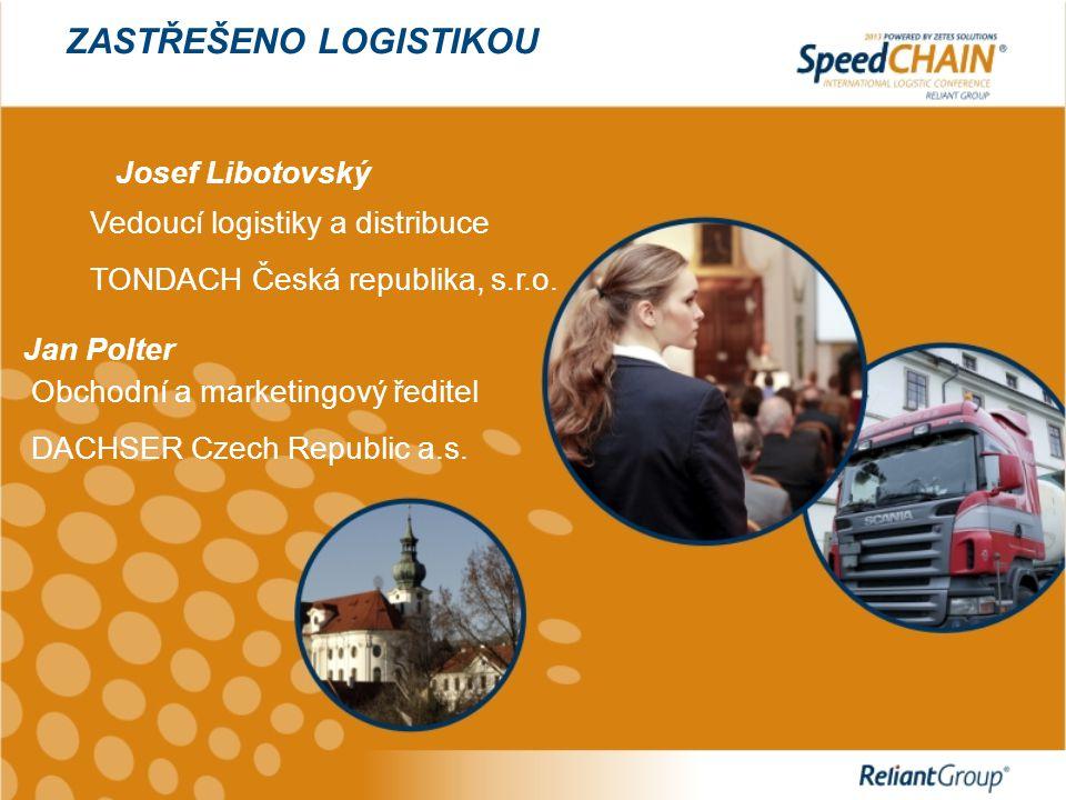 ZASTŘEŠENO LOGISTIKOU  společnost TONDACH Česká republika s.r.o.