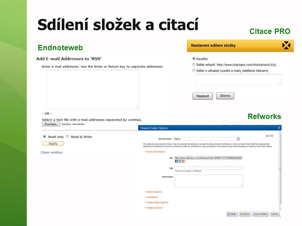 Sdílení složek a citací Citace PRO Refworks Endnoteweb