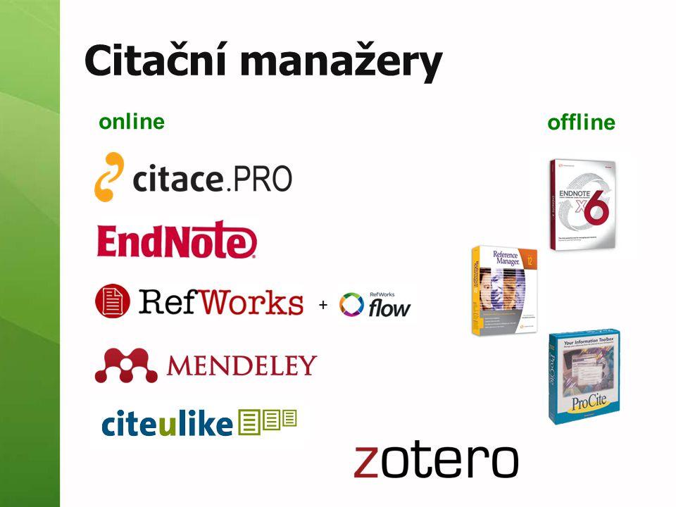 Další citační nástroje jednoúčelové nástroje pro práci s citacemi sociální bookmarky nástroje pro BibTEX zobrazování citací  citace v katalogu  citace z databází  citační widgety ...