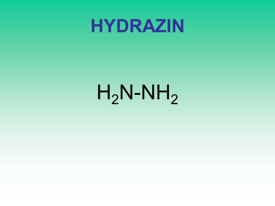 HYDRAZIN H 2 N-NH 2