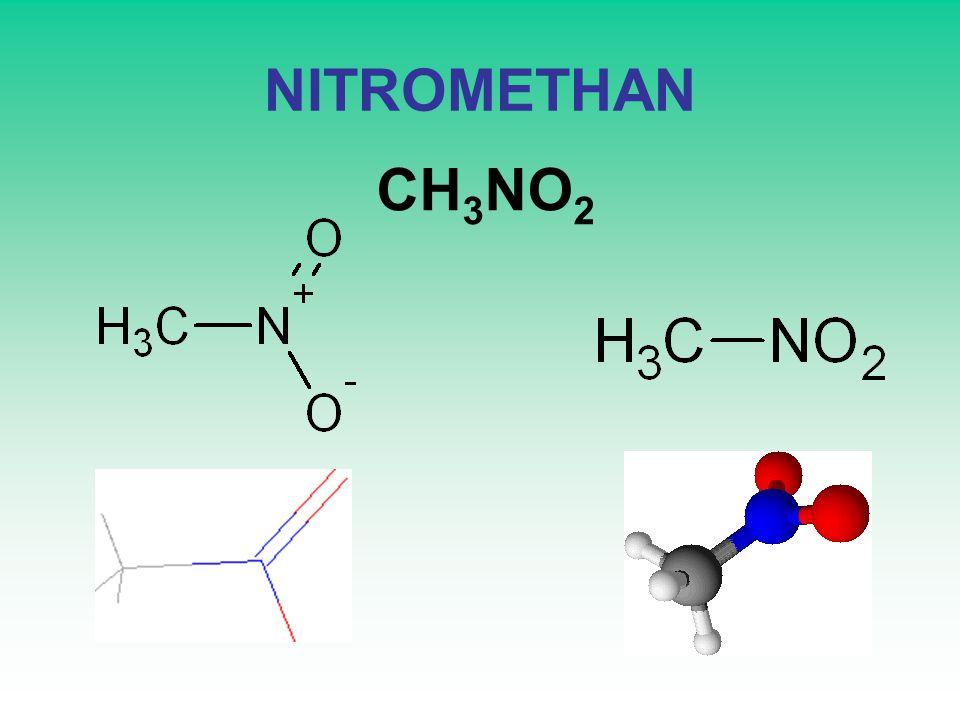 NITROMETHAN CH 3 NO 2