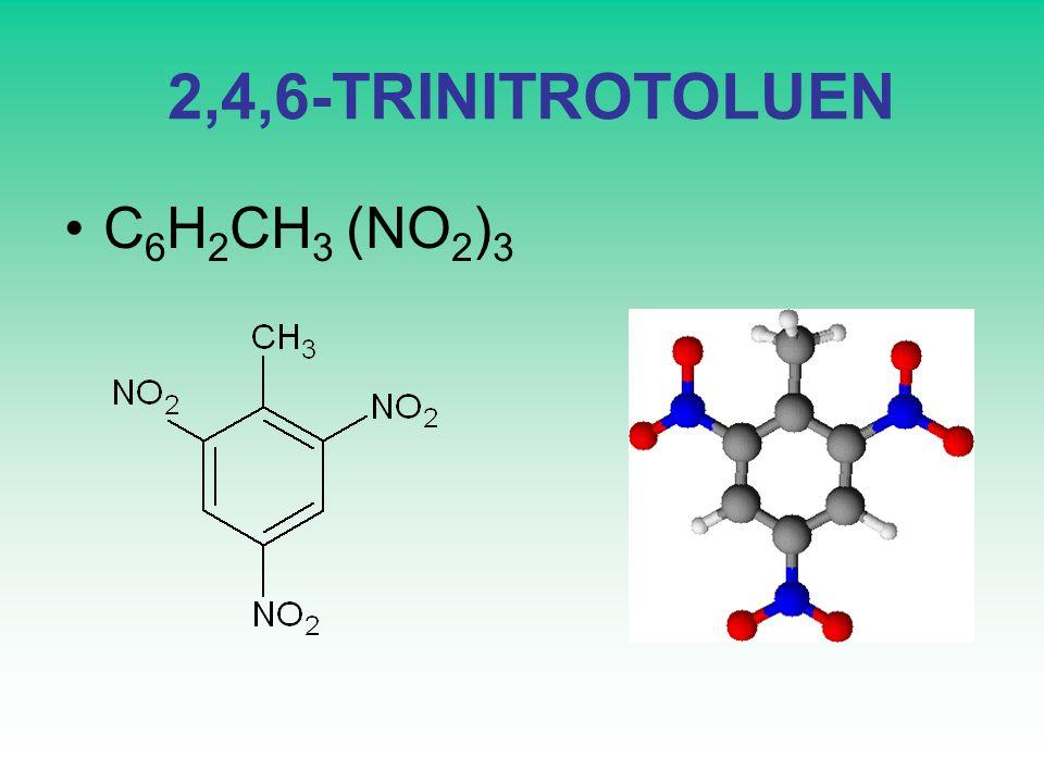 2,4,6-TRINITROTOLUEN C 6 H 2 CH 3 (NO 2 ) 3