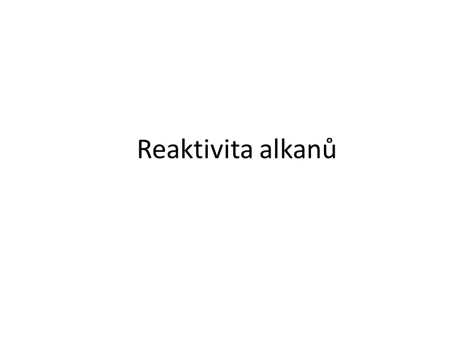 Reaktivita alkanů