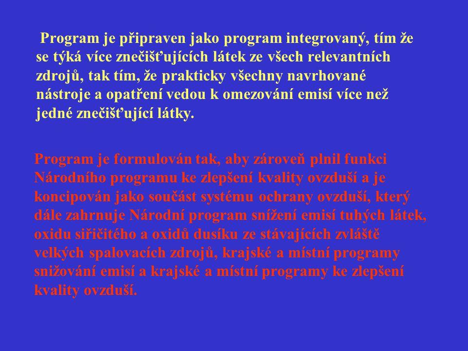 Program je připraven jako program integrovaný, tím že se týká více znečišťujících látek ze všech relevantních zdrojů, tak tím, že prakticky všechny na