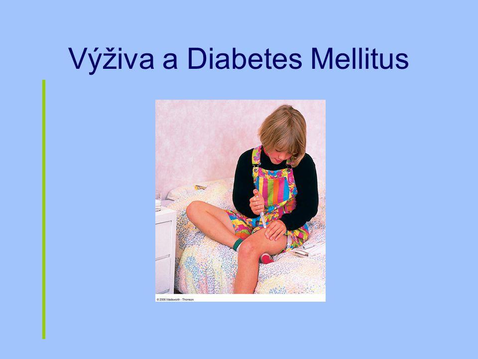 Výživa a Diabetes Mellitus