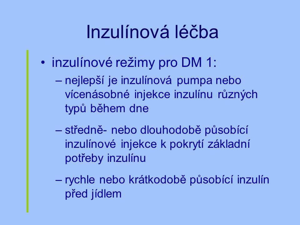 Inzulínová léčba inzulínové režimy pro DM 1: –nejlepší je inzulínová pumpa nebo vícenásobné injekce inzulínu různých typů během dne –středně- nebo dlo
