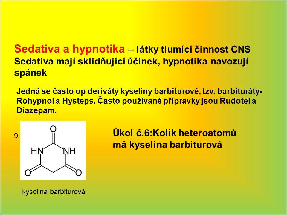 Sedativa a hypnotika – látky tlumící činnost CNS Sedativa mají sklidňující účinek, hypnotika navozují spánek Jedná se často op deriváty kyseliny barbi