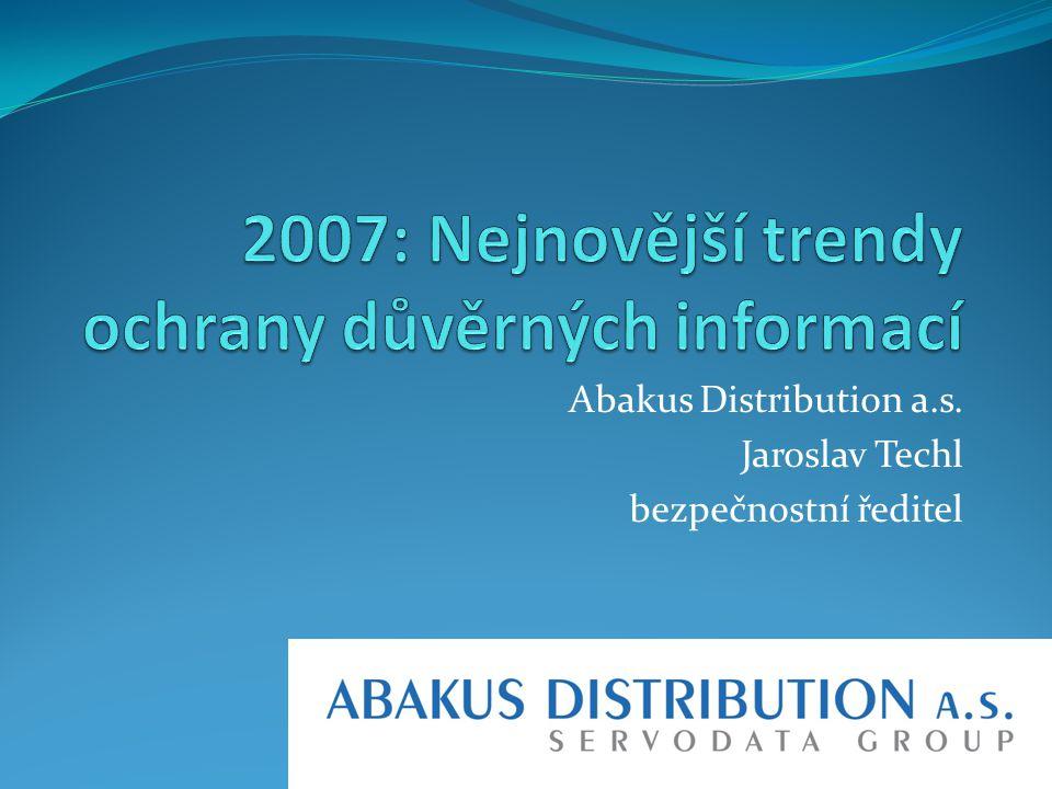 Abakus Distribution a.s. Jaroslav Techl bezpečnostní ředitel