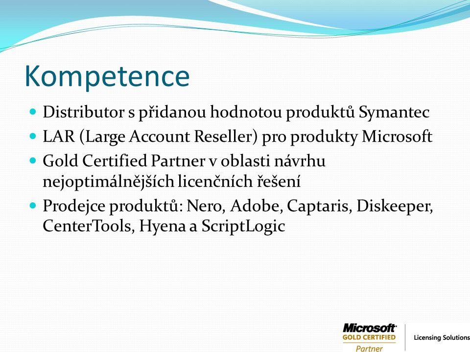 Kompetence Distributor s přidanou hodnotou produktů Symantec LAR (Large Account Reseller) pro produkty Microsoft Gold Certified Partner v oblasti návr