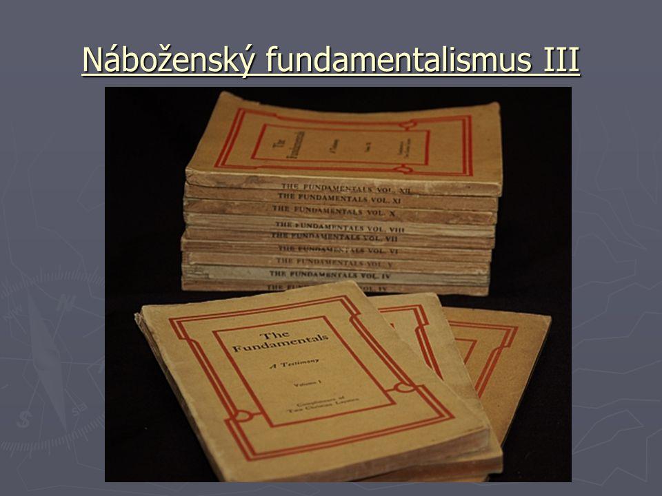 Náboženský fundamentalismus III