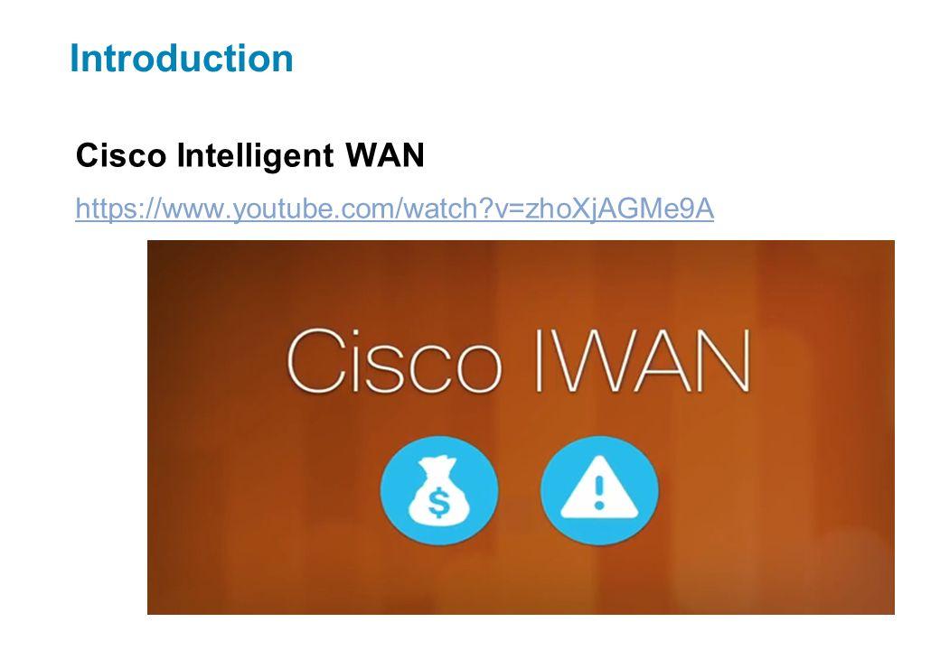Introduction Cisco Intelligent WAN https://www.youtube.com/watch v=zhoXjAGMe9A
