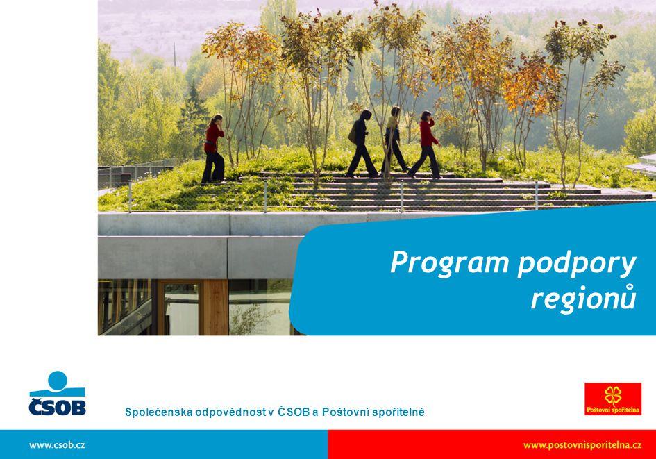 Program podpory regionů Společenská odpovědnost v ČSOB a Poštovní spořitelně
