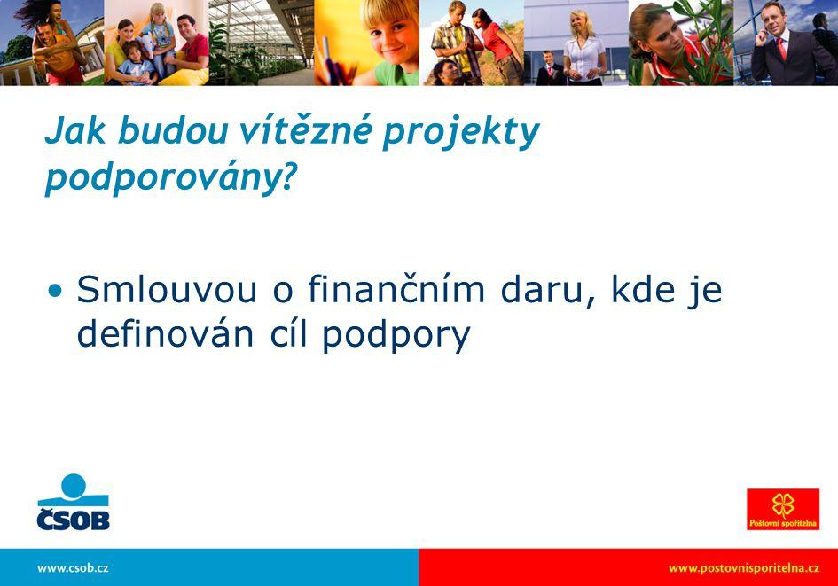 Jak budou vítězné projekty podporovány Smlouvou o finančním daru, kde je definován cíl podpory