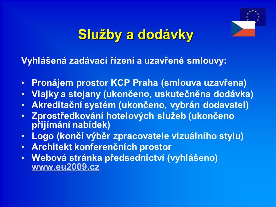 Služby a dodávky Vyhlášená zadávací řízení a uzavřené smlouvy: Pronájem prostor KCP Praha (smlouva uzavřena) Vlajky a stojany (ukončeno, uskutečněna dodávka) Akreditační systém (ukončeno, vybrán dodavatel) Zprostředkování hotelových služeb (ukončeno přijímání nabídek) Logo (končí výběr zpracovatele vizuálního stylu) Architekt konferenčních prostor Webová stránka předsednictví (vyhlášeno) www.eu2009.cz www.eu2009.cz