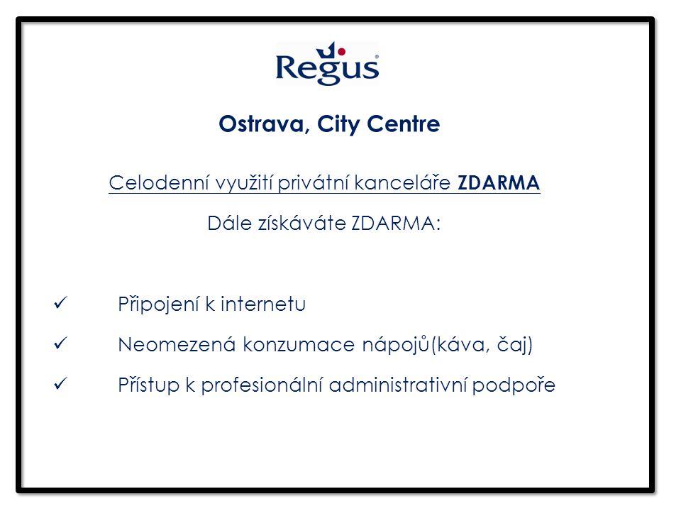 Celodenní využití privátní kanceláře ZDARMA Dále získáváte ZDARMA: Připojení k internetu Neomezená konzumace nápojů(káva, čaj) Přístup k profesionální administrativní podpoře Ostrava, City Centre