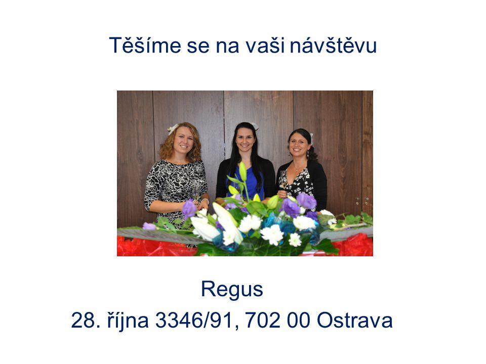 Těšíme se na vaši návštěvu Regus 28. října 3346/91, 702 00 Ostrava