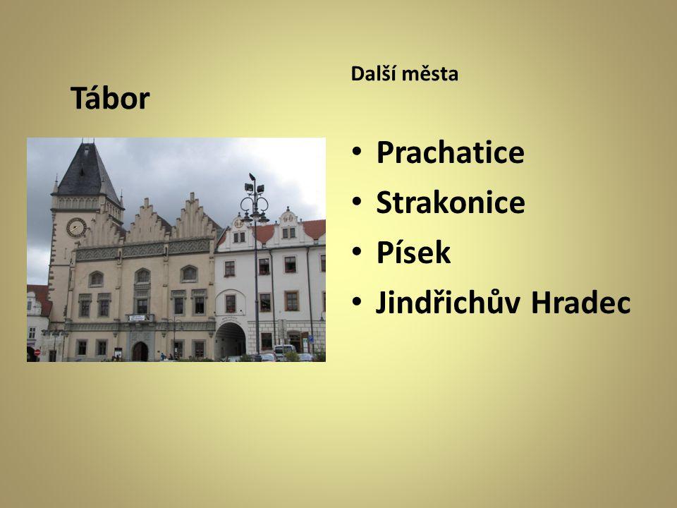 Tábor Další města Prachatice Strakonice Písek Jindřichův Hradec