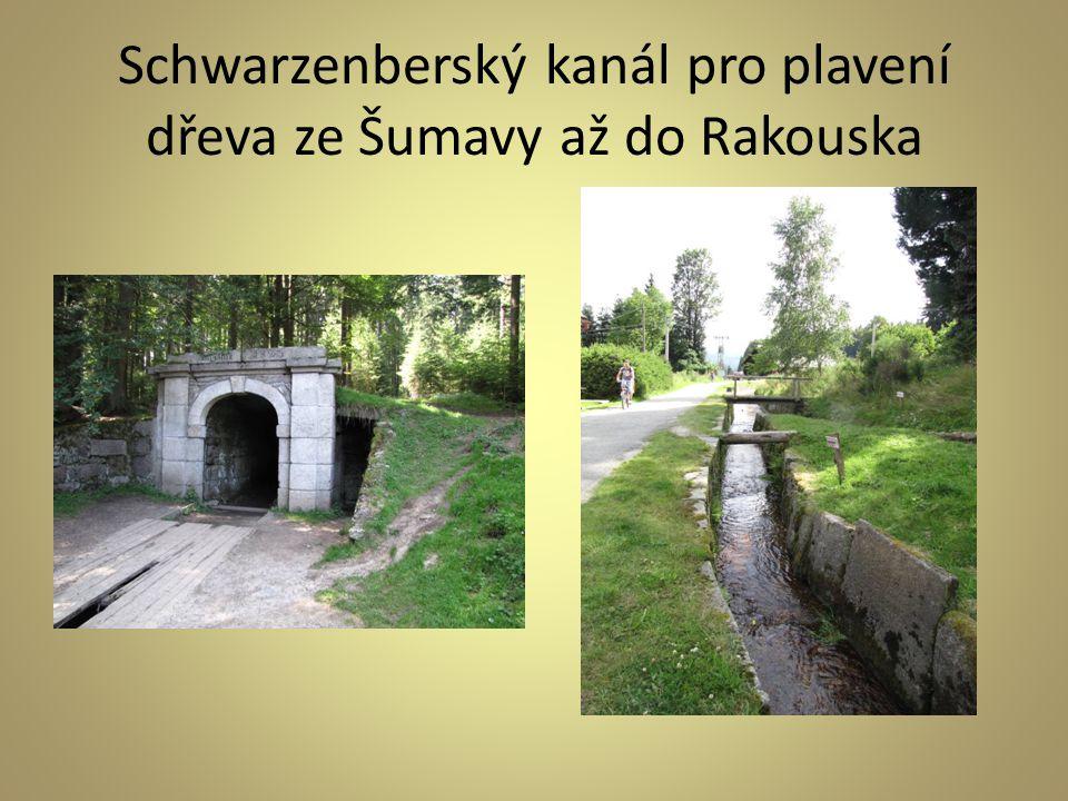 Schwarzenberský kanál pro plavení dřeva ze Šumavy až do Rakouska