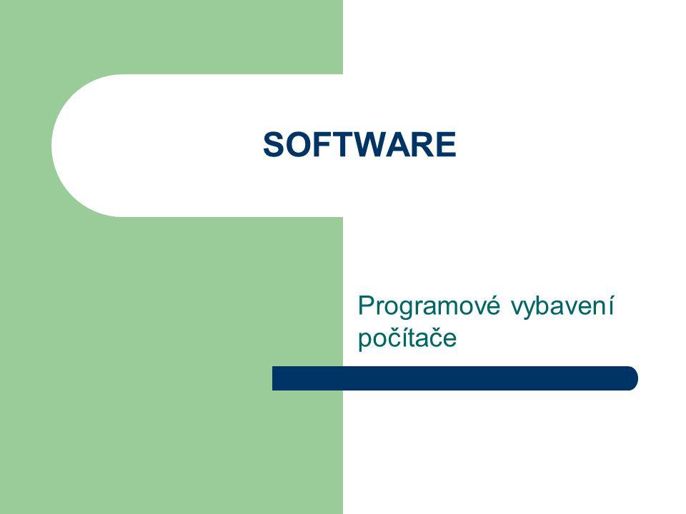 Druhy programů Operační systémy Aplikace Utility Vývojářské nástroje Ostatní KONEC