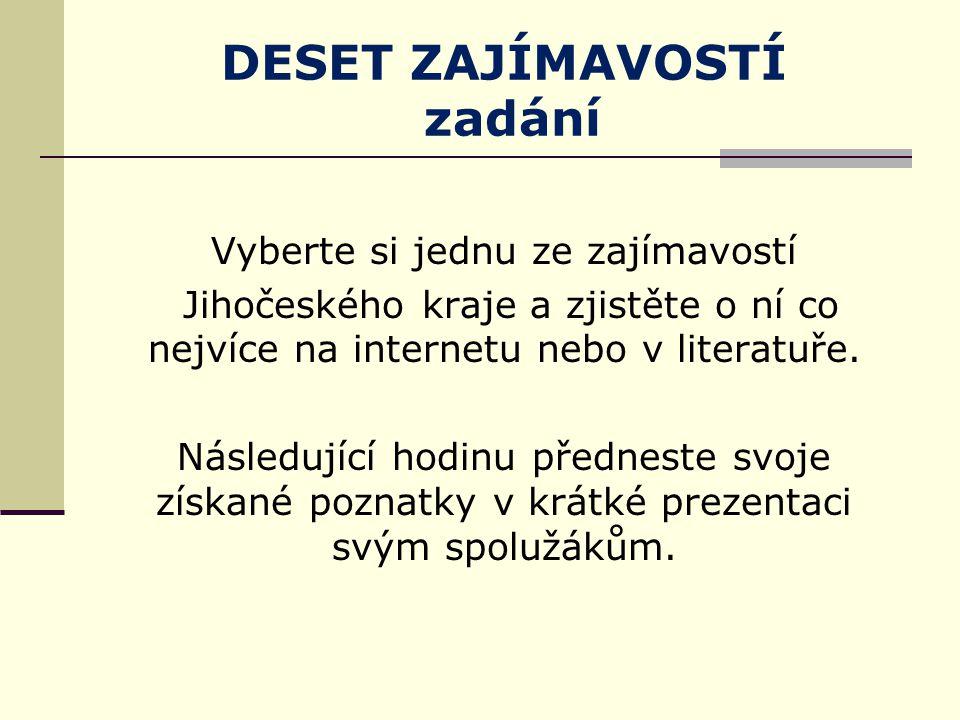 Test znalostí 1.Na soutoku kterých řek leží České Budějovice.